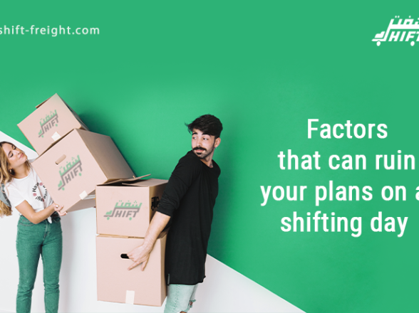 Factors That Can Ruin Your Plans On a Shifting Day