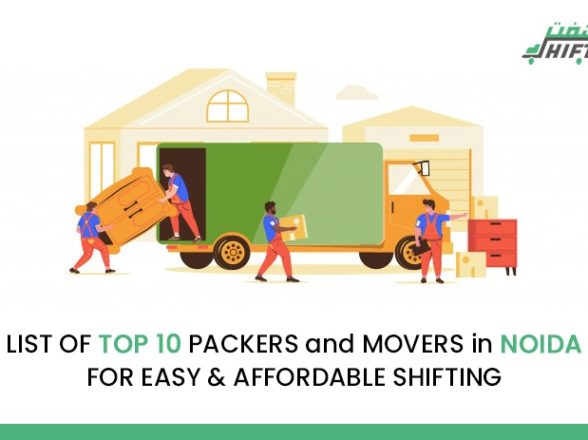 LIST OF TOP 10 MOVERS and PACKERS in NOIDA FOR EASY AND AFFORDABLE SHIFTING