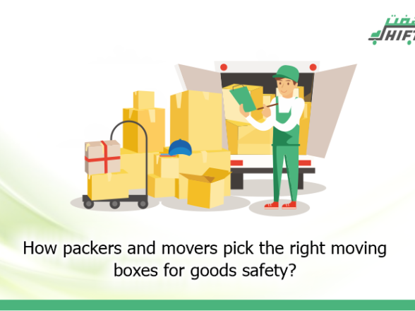 How packers and movers pick the right moving boxes for goods safety?