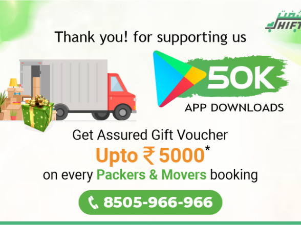 SHIFT FREIGHT CELEBRATES 50K APP DOWNLOADS WITH SPECIAL OFFERS ON PACKERS & MOVERS