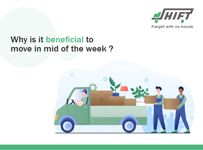 Why Is It Beneficial To Move In Mid Of The Week?