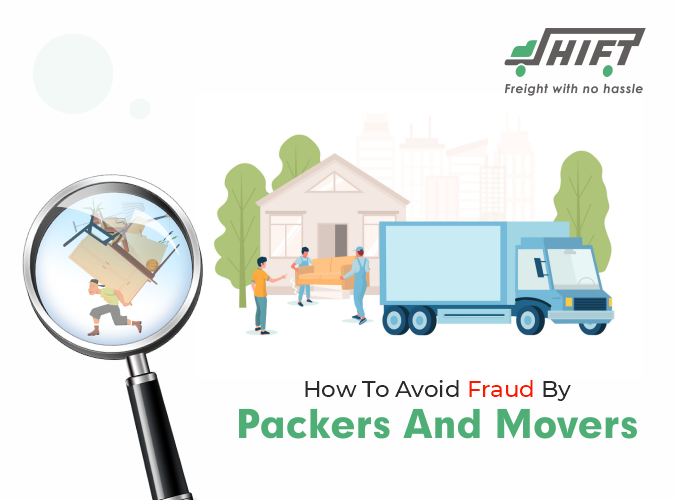 How To Avoid Fraud By Packers And Movers?